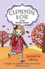 Clementine Rose and the Pet Day Disaster by Jacqueline Harvey (Paperback, 2013)