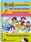 Musik unterrichten mit kooperativen Lernmethoden von Frits Evelein (2009, Taschenbuch)