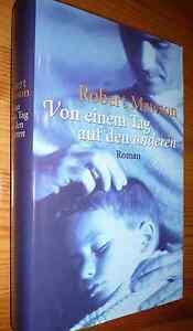 BUCH ROMAN, Robert Mawson - Von einem Tag auf den anderen - Deutschland - BUCH ROMAN, Robert Mawson - Von einem Tag auf den anderen - Deutschland