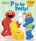 P is for Potty by Random House (Board book, 2014)