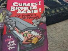 Curses! Broiled Again! by Jan Harold Brunvand (1990, Paperback book