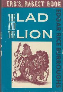 EDGAR RICE BURROUGHS THE LAD & THE LION JOHN C. BURROUGHS CANAVERAL PRESS 1964