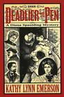 Deadlier Than the Pen: A Diana Spaulding Mystery by Kathy Lynn Emerson (Paperback, 2009)