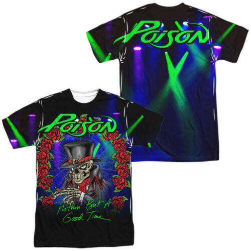 Authentic Poison Band Nothin But A Good Time Live Sublimation Front Back T-shirt