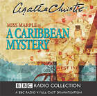 A Caribbean Mystery: BBC Radio 4 Full-cast Dramatisation: Starring June Whitfield by Agatha Christie (CD-Audio, 2004)
