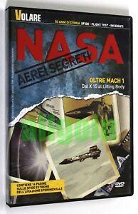 DVD-NASA-AEREI-SEGRETI-n-1-OLTRE-MACH-1-DAL-X-15-AL-LIFTING-BODY-Volare-2009