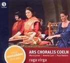 Raga Virga von Ars Choralis Coeln (2012)