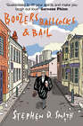 Boozers, Ballcocks and Bail by Stephen D. Smith (Paperback, 2006)