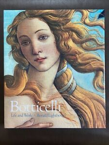 Botticelli: Life and Work by Ronald Lightbown (1989) Second Edition
