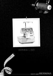 Bernina L220 Sewing Machine Owners Instruction Manual | eBay
