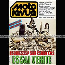 MOTO REVUE N°2514 ★ Poster MICHEL ROUGERIE ★ KAWASAKI KDX 175 GUZZI 850 SP 1981