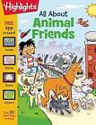 All About Animal Friends by Highlights Press (Paperback, 2016)