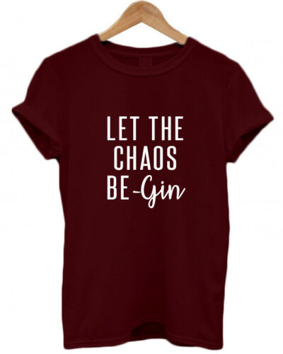 LET THE CHAOS BE-GIN gin lover GINgle Bells Christmas present funny T Shirt Top