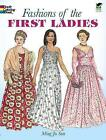 Fashions of the First Ladies by Ming-Ju Sun (Mixed media product, 2001)