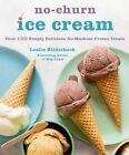 No-Churn Ice Cream by Leslie Bilderback (Paperback, 2015)
