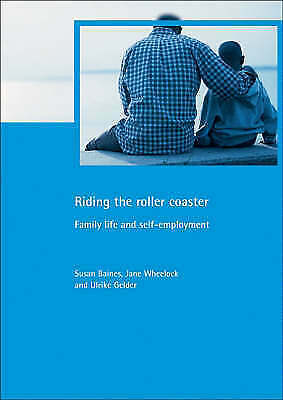 1 of 1 - Riding the roller coaster: Family life and self-employment (Family and Work Ser