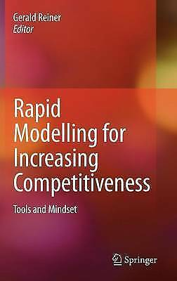 Rapid Modelling for Increasing Competitiveness: Tools and Mindset by