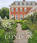 Great Gardens of London by Victoria Summerley, Marianne Majerus, Hugo Rittson-Thomas (Hardback, 2015)