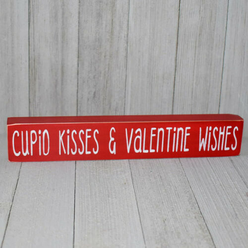 Cupid Kisses /& Valentine Wishes Wooden Shelf Sign 12 Different Color Combos!
