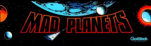 Mad Planets Arcade Marquee