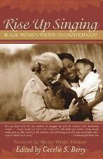 Rise Up Singing: Black Women Writers on Motherhood-ExLibrary
