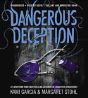 Dangerous Deception von Kami Garcia und Margaret Stohl (2015)