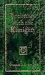 Intimacy With the Almighty: Encountering Christ in the Secret Places of Your Lif