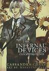 The Infernal Devices 2: Clockwork Prince by Cassandra Clare (Hardback, 2013)