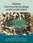 Marine Community Ecology and Conservation by Sinauer Associates Inc.,U.S. (Hardback, 2014)