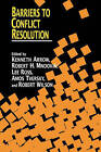 Barriers to Conflict Resolution by Stanford Center On Conflict And Negotiation (Paperback, 2007)