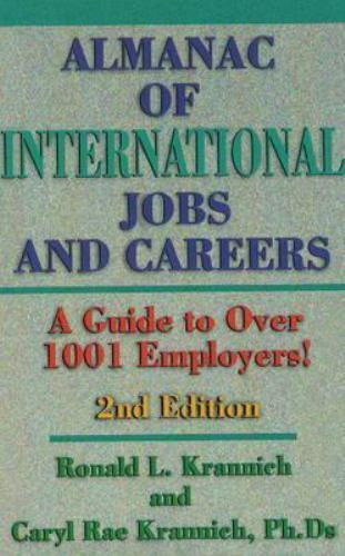 Almanac of International Jobs and Careers : A Guide to over 1001 Employers, H...