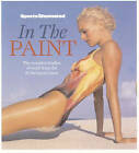 In the Paint by Time Inc Home Entertaiment (Hardback, 2008)