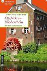 Op Jück am Niederrhein von Birgit Poppe und Klaus Silla (2013, Taschenbuch)