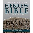 Introduction to the Hebrew Bible by John J. Collins (Paperback, 2014)