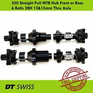 DT-Swiss-350-Straight-Pull-MTB-Hub-Front-or-Rear-6-Bolts-28H-12-amp-15mm-Thru-Axle