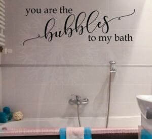 Details about You Are Bubbles To My Bath Vinyl Lettering Art Bathroom Wall  Decals Quote Decor