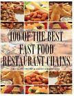 100 of the Best Fast Food Restaurant Chains by Alex Trost, Vadim Kravetsky (Paperback / softback, 2014)