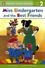 Miss Bindergarten and the Best Friends by Joseph Slate (Hardback, 2014)