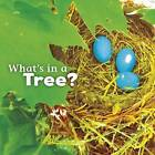 What's in a Tree? by Martha E. H. Rustad (Paperback, 2016)