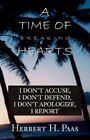 a Time of Breaking Hearts 9780738840024 by Herbert A. Paas Hardcover