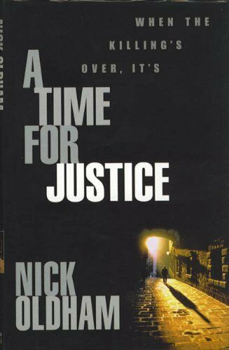 1 of 1 - A Time for Justice,Nick Oldham