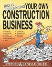 How to Succeed With Your Own Construction Business 9780934041591 Paperback