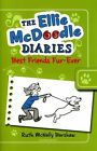 The Ellie McDoodle Diaries: Best Friends Fur-ever by Ruth McNally Barshaw (Paperback, 2014)