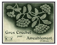 Gros Crochet Pour Ameublement 1 C.1926 Fancy Decorative Crochet (in French)