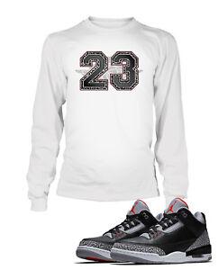 ed895492bc279c 23 Graphic Tee Shirt To match Air Jordan 3 Black Cement Shoe White T ...