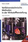 Verfahrenstechnische Methoden in Der Wirkstoffherstellung: Tipps Und Tricks by H.G. Kandel (Hardback, 2005)