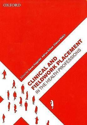 1 of 1 - Clinical and Fieldwork Placement in the Health Professions, LIKE NEW, FREE POST