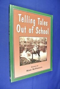 TELLING-TALES-OUT-OF-SCHOOL-Mary-McPherson-AUSTRALIAN-NSW-BUSH-TEACHER-book