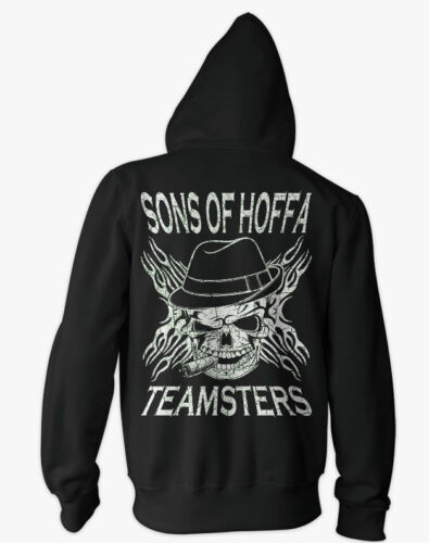 Teamsters Sons of Hoffa Biker HOODIE Union Supporters Brotherhood shirt