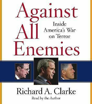 AGAINST ALL ENEMIES ON 5 CDs By Richard A. Clarke (2004) / LIKE NEW